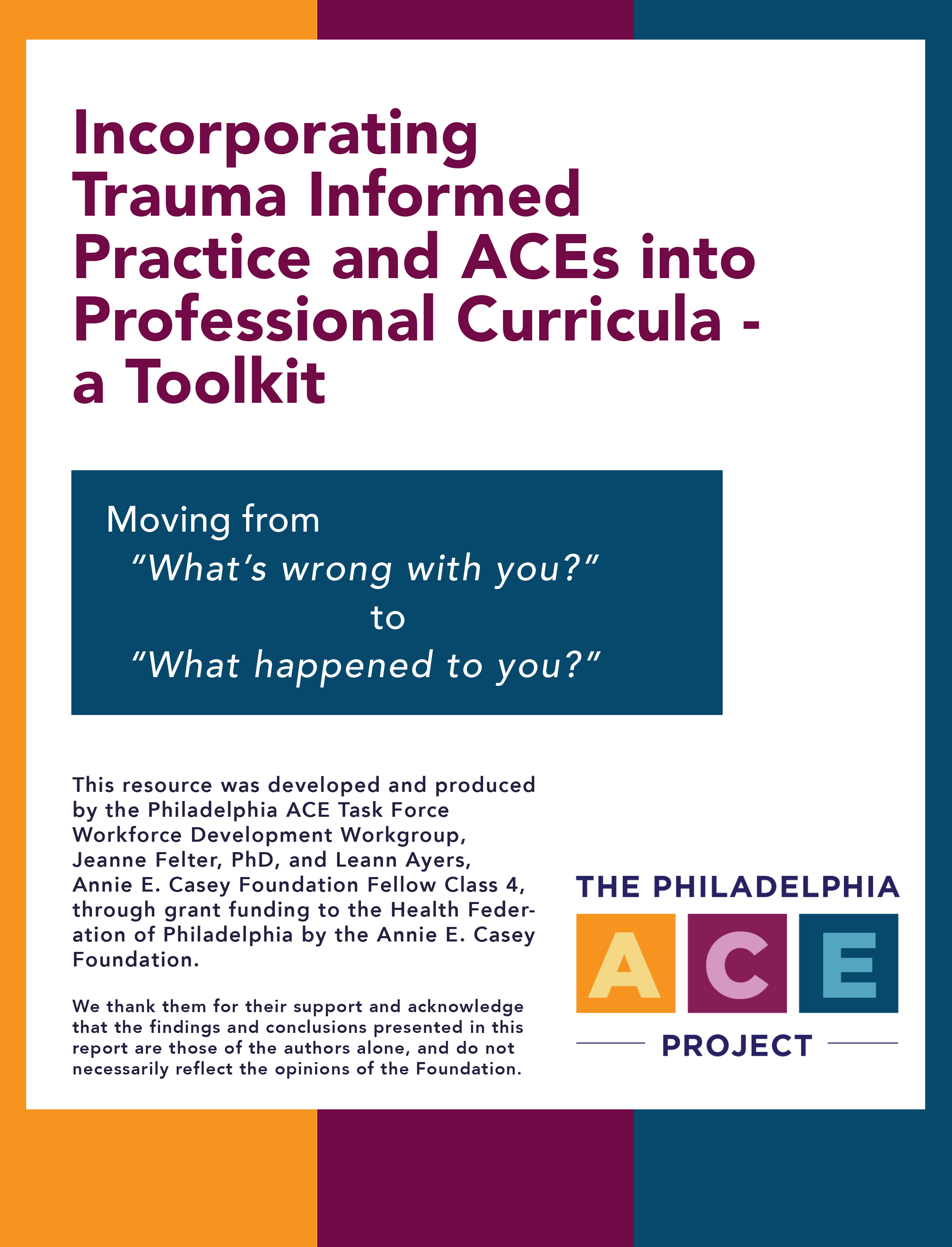 Incorporating  Trauma Informed  Practice and ACEs into  Professional Curricula –  a Toolkit